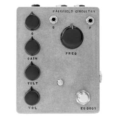 Fairfield Circuitry Long Life Parametric EQ Pedal w/ Tilt and CV