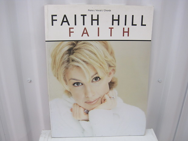 Faith Hill Faith Sheet Music Song Book Songbook Piano Vocal | Reverb