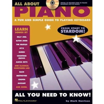 All About Piano: A Fun and Simple Guide to Playing Keyboard by Mark Harrison