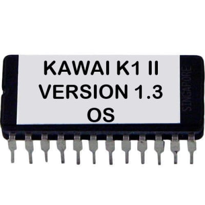 Kawai K1 II - Version 1.3 Firmware Update Upgrade OS Eprom for K-1 MK2