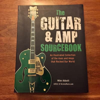 The Guitar & Amp Sourcebook by Mike Abbott