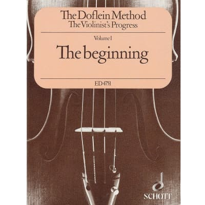 The Doflein Method: The Violinist's Progress - Volume 1: The Beginning